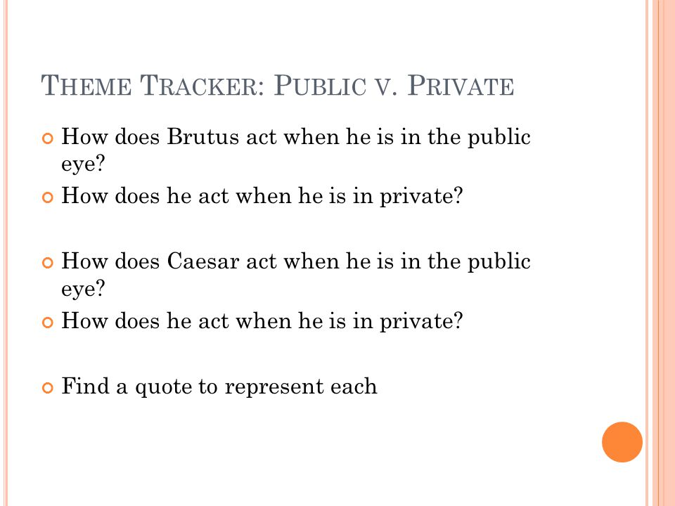 Theme Tracker: Public v. Private