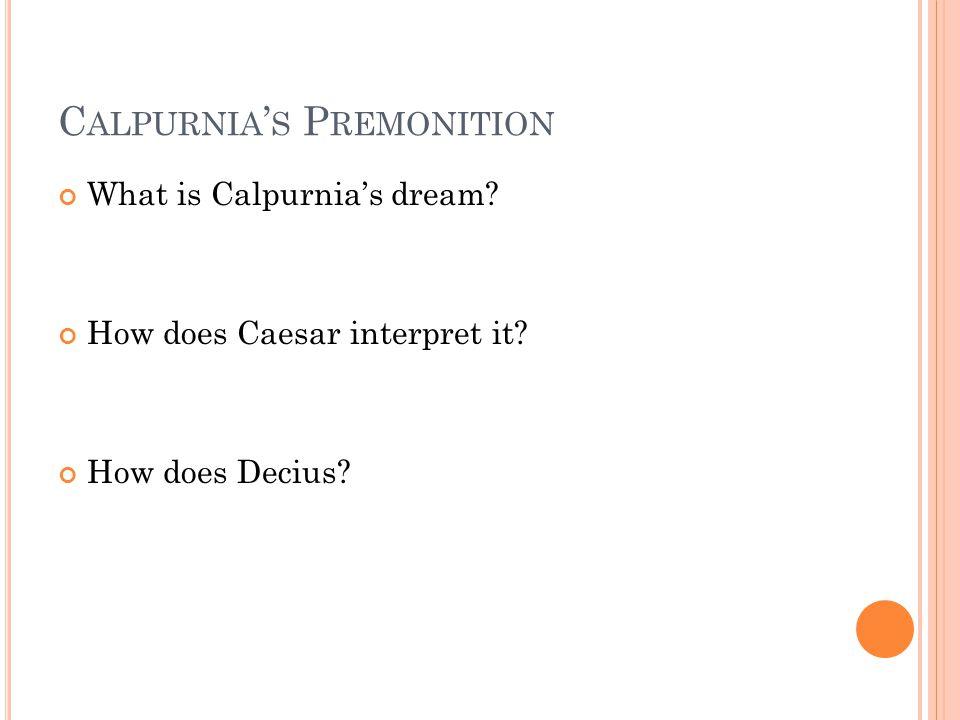 Calpurnia's Premonition