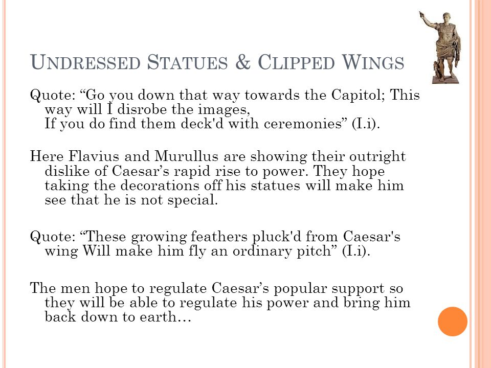 Undressed Statues & Clipped Wings