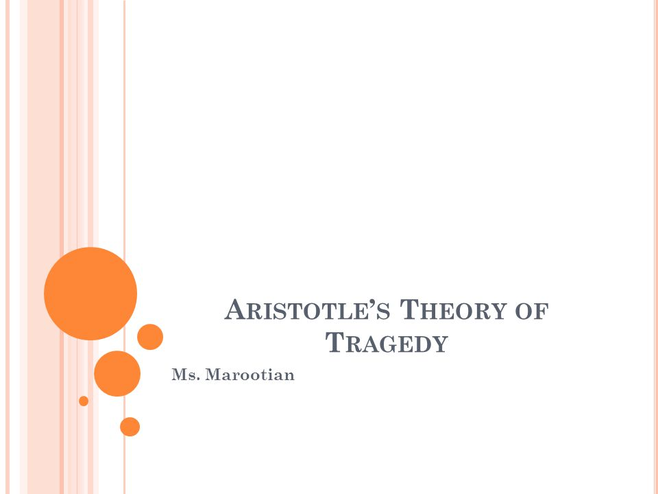 Aristotle's Theory of Tragedy