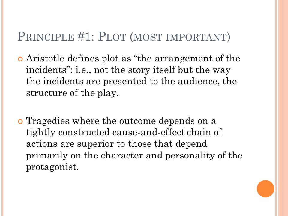 Principle #1: Plot (most important)