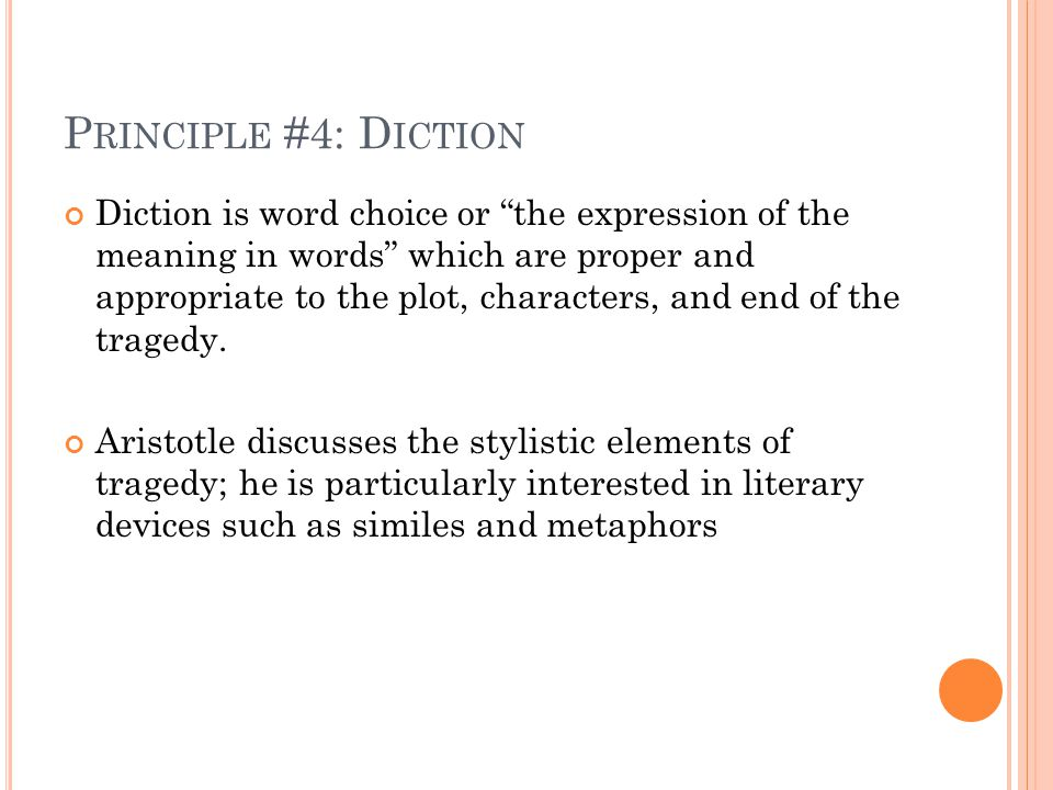 Principle #4: Diction