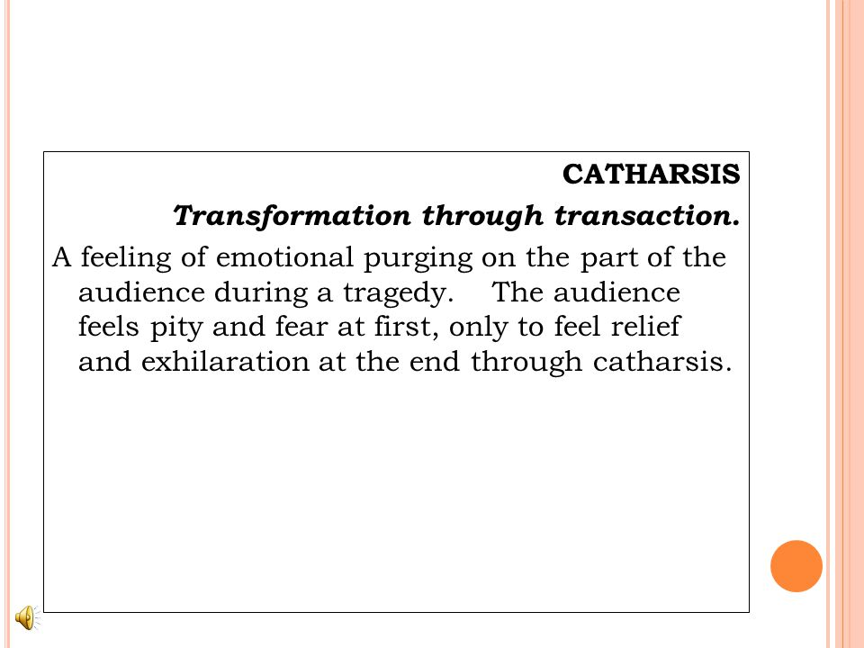 CATHARSIS Transformation through transaction.
