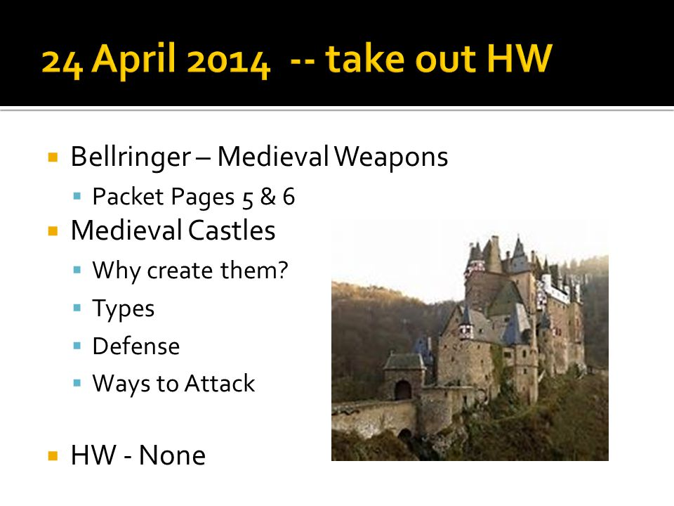 24 April 2014 -- take out HW Bellringer – Medieval Weapons