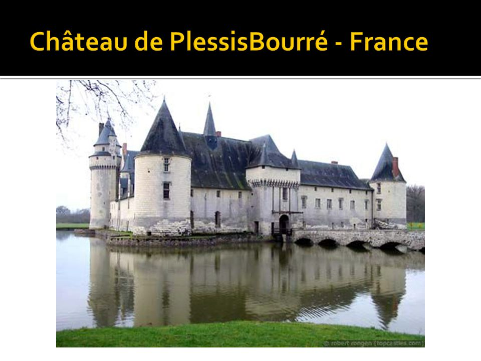 Château de PlessisBourré - France