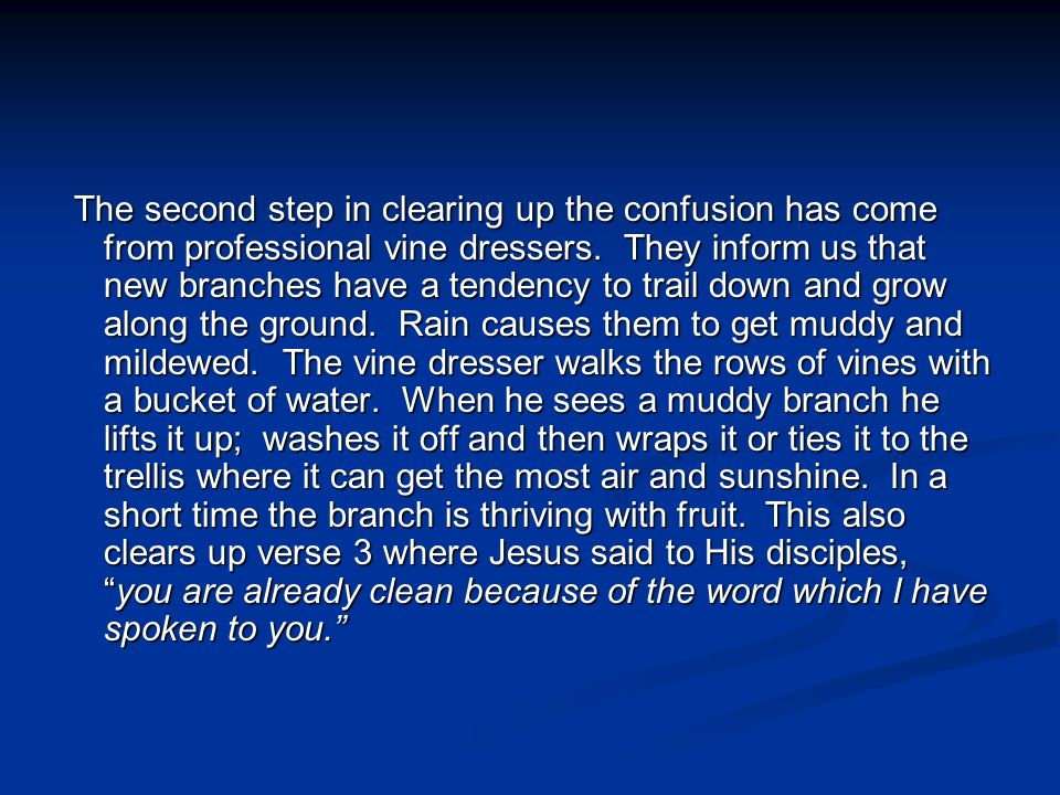 The second step in clearing up the confusion has come from professional vine dressers.
