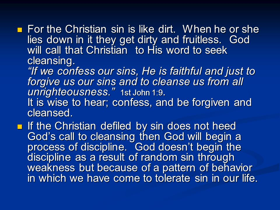 For the Christian sin is like dirt
