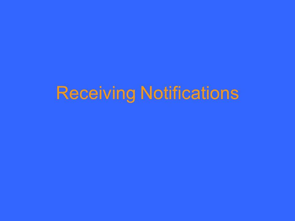 Receiving Notifications