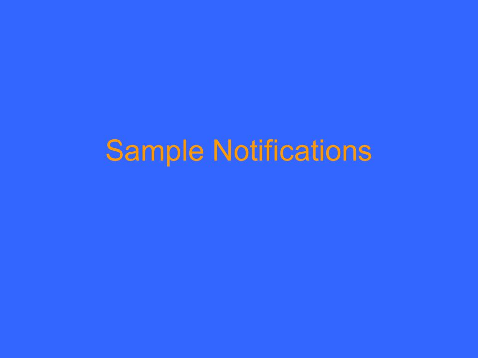 Sample Notifications