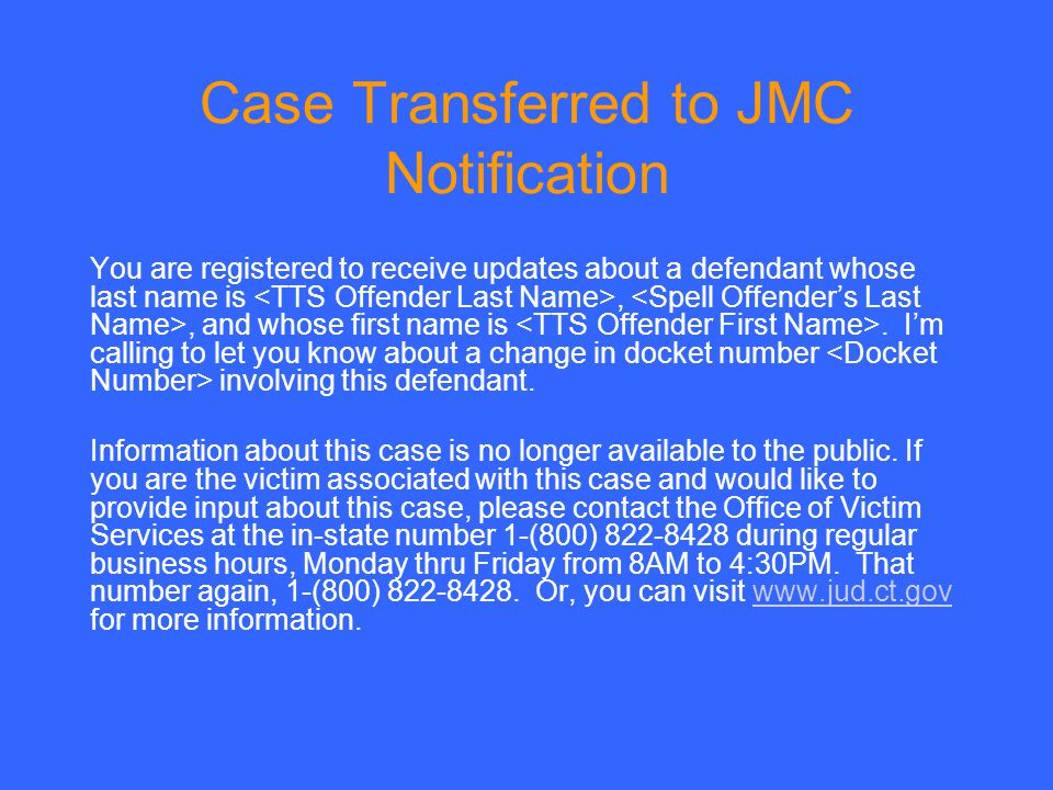 Case Transferred to JMC Notification