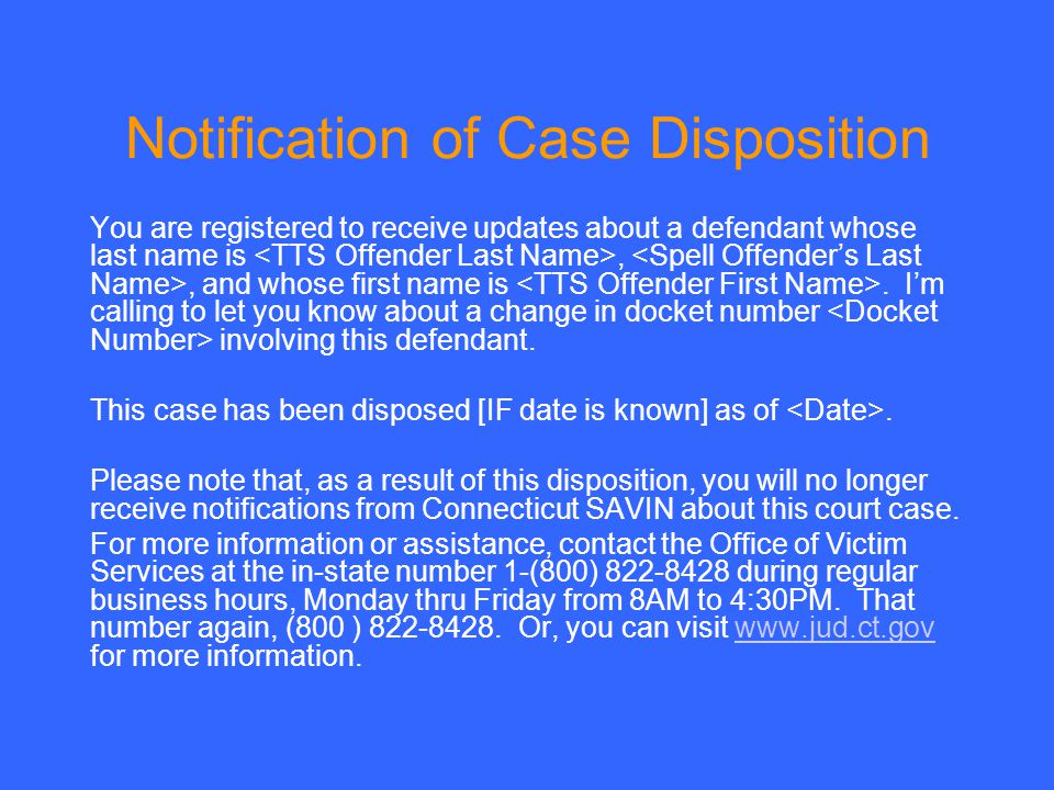 Notification of Case Disposition