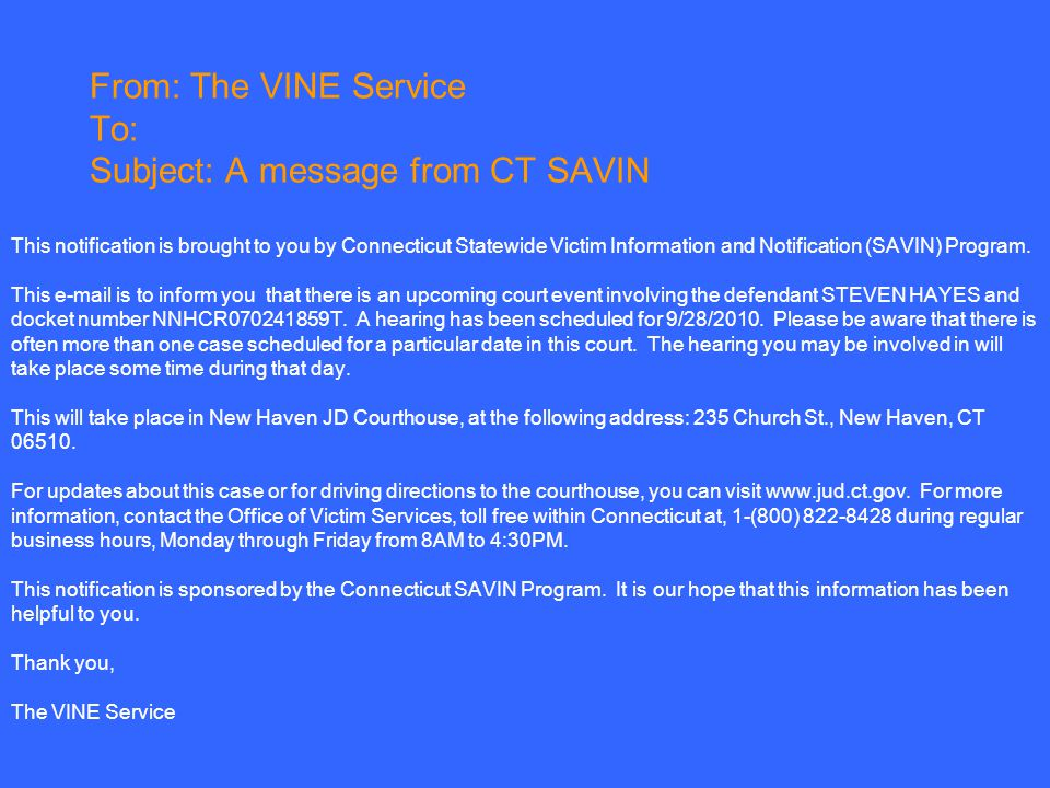 From: The VINE Service To: Subject: A message from CT SAVIN