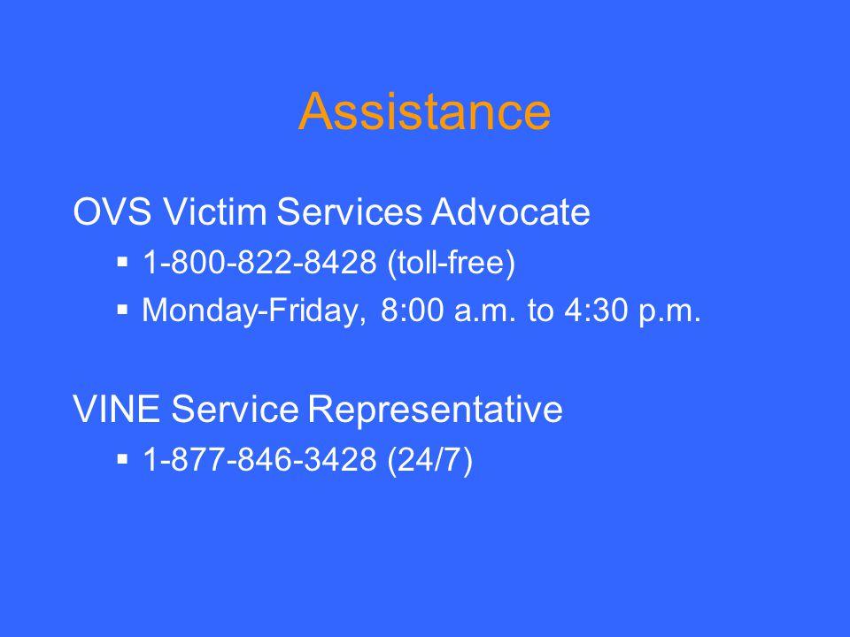 Assistance OVS Victim Services Advocate VINE Service Representative
