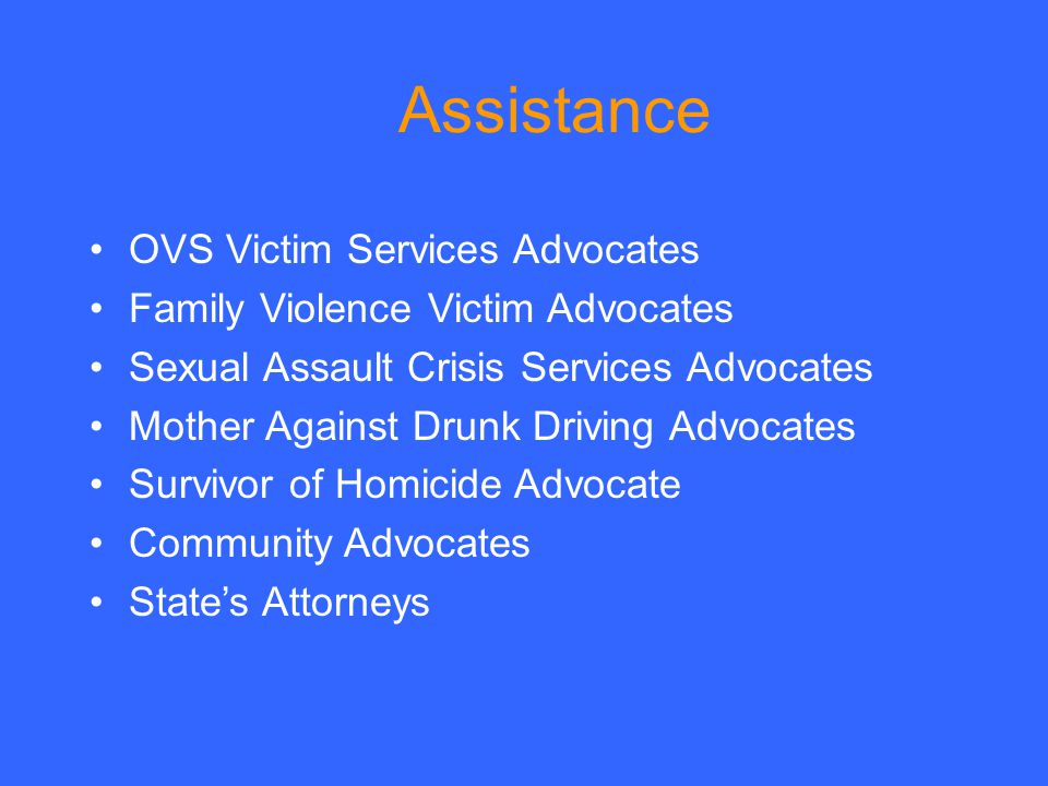 Assistance OVS Victim Services Advocates