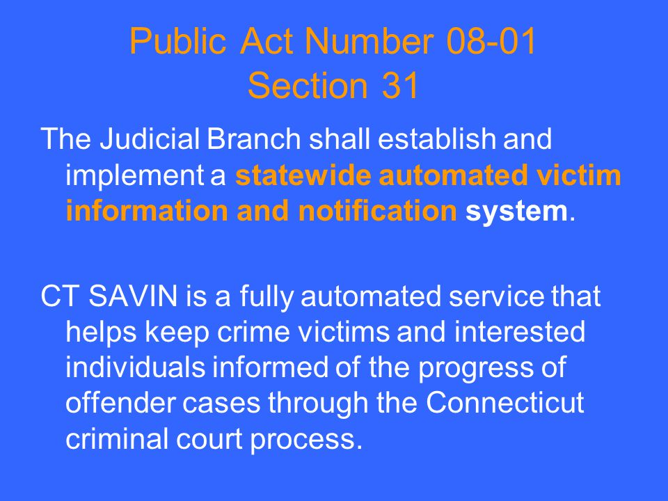 Public Act Number 08-01 Section 31