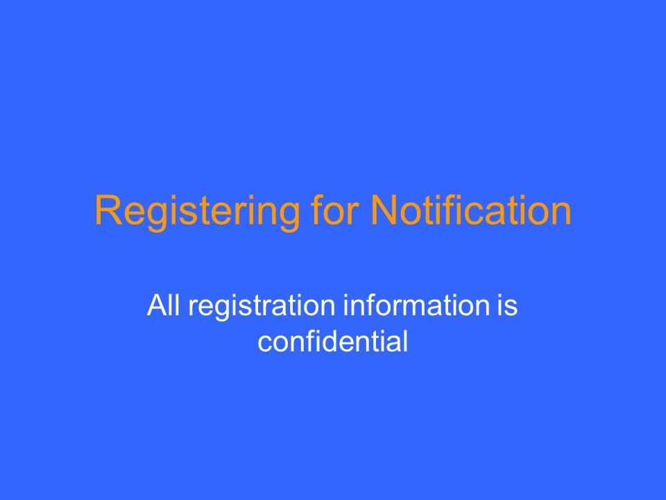 Registering for Notification