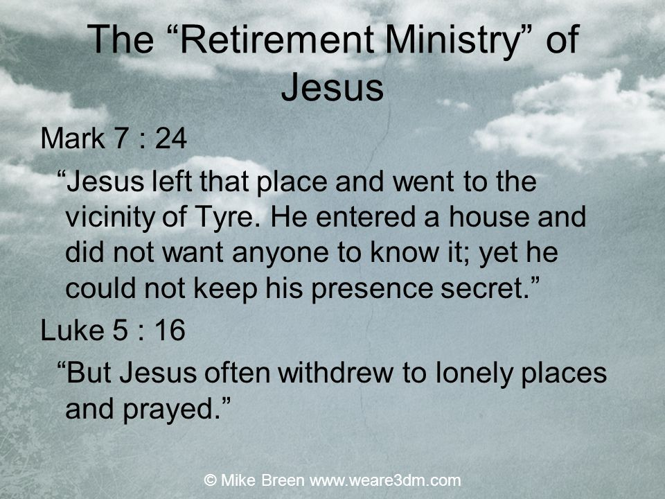 The Retirement Ministry of Jesus