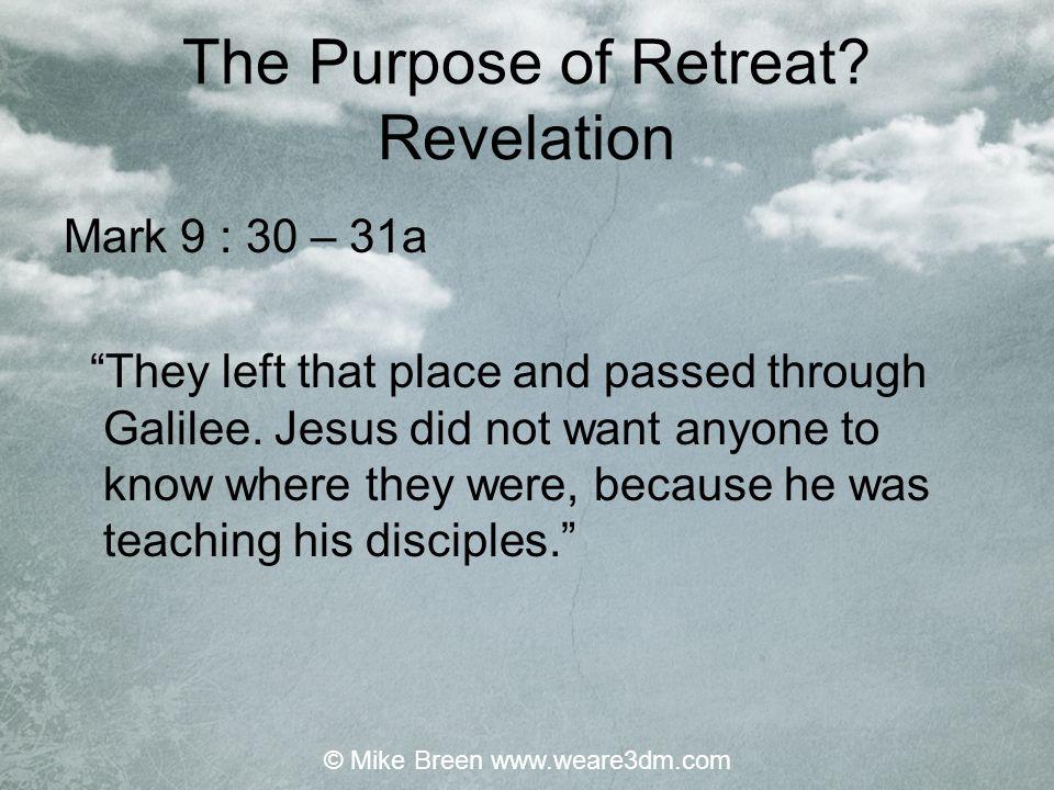 The Purpose of Retreat Revelation