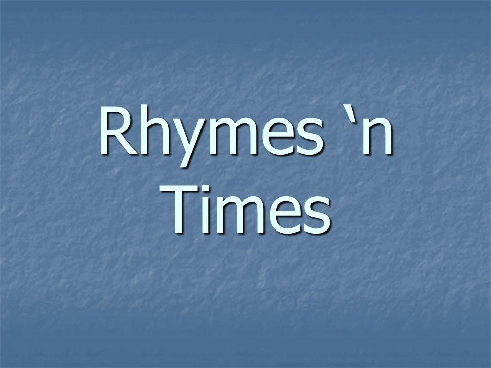 Rhymes 'n Times