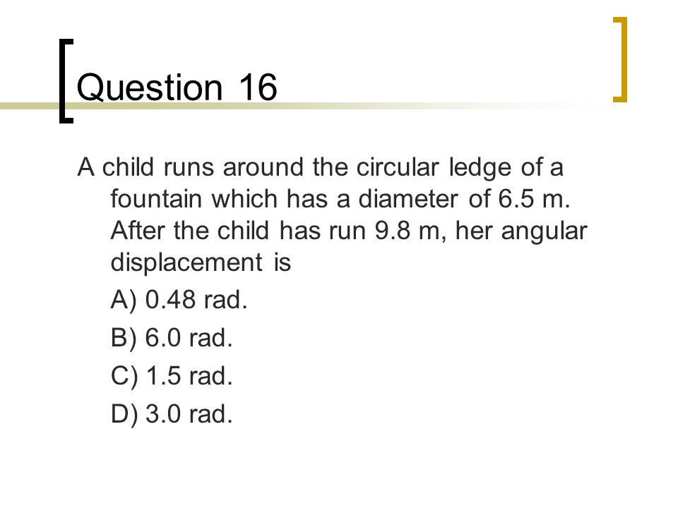 Question 16
