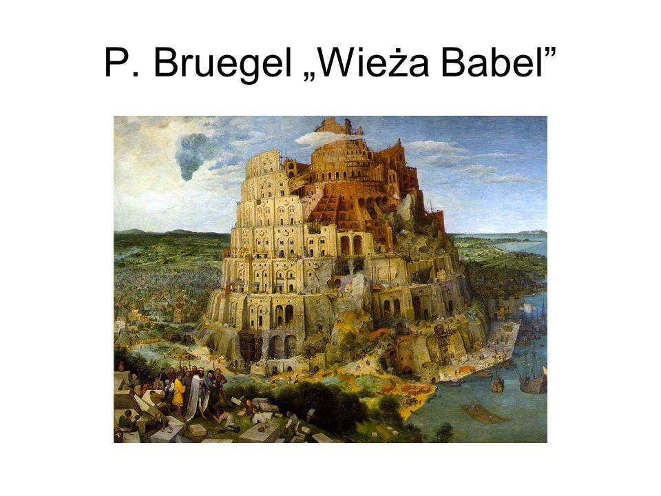 """P. Bruegel """"Wieża Babel"""