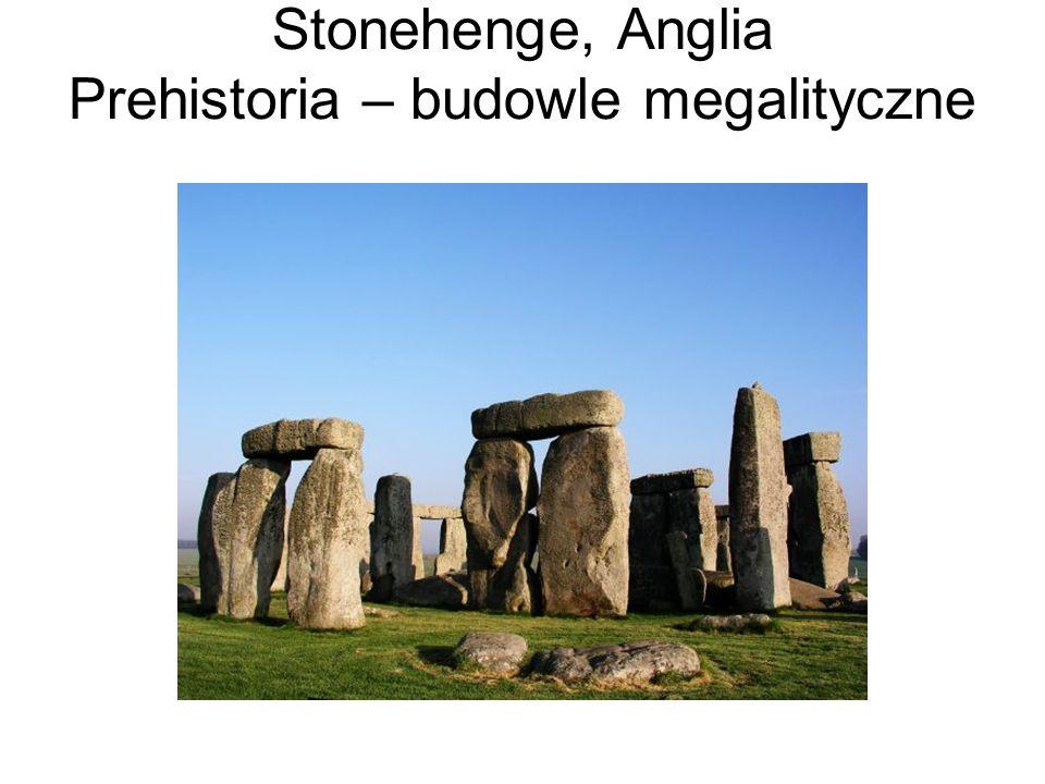 Stonehenge, Anglia Prehistoria – budowle megalityczne