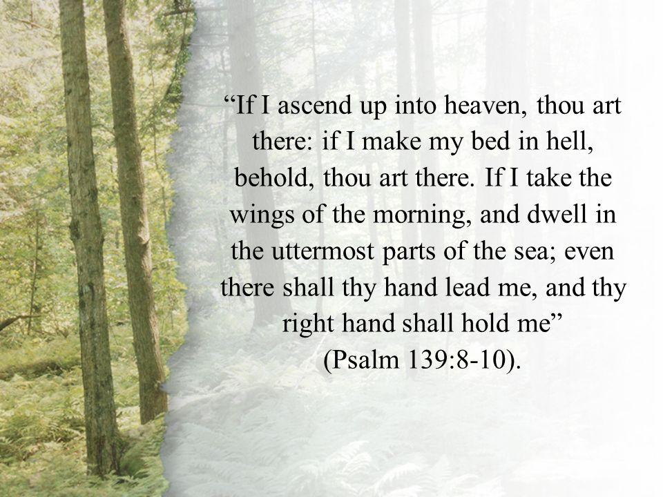Psalm 139:8-10