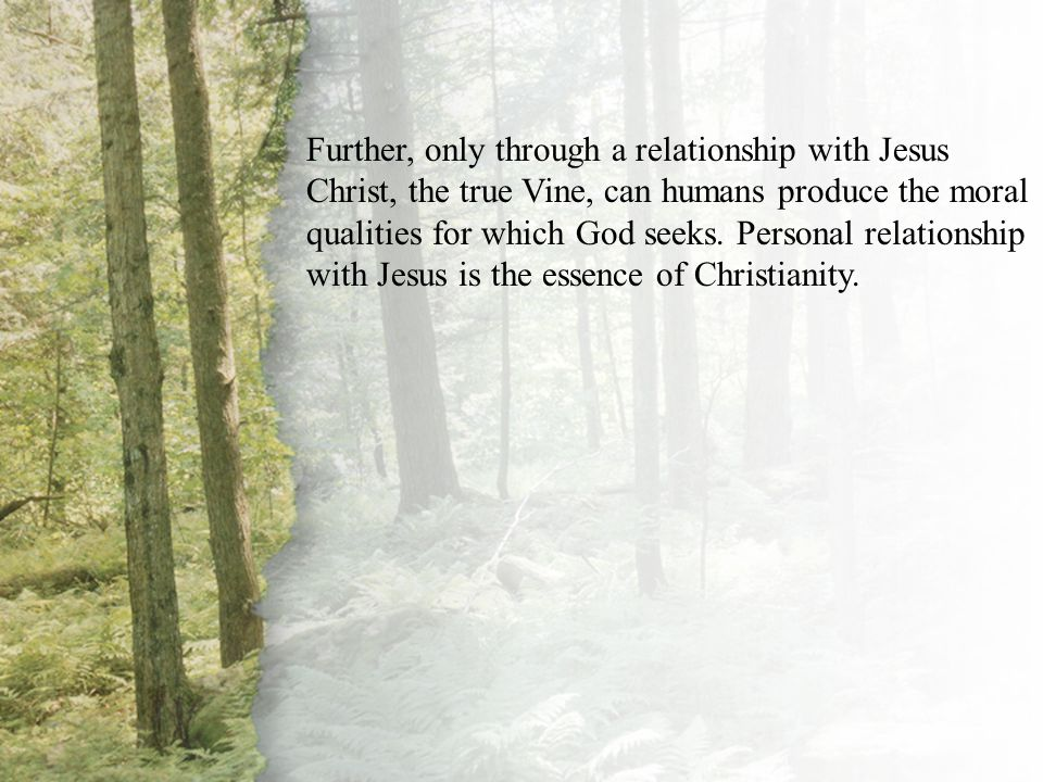I. Our Relationship with Christ (A)