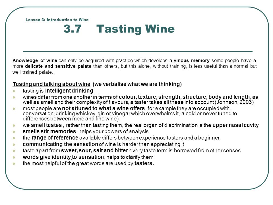 Lesson 3: Introduction to Wine 3.7 Tasting Wine