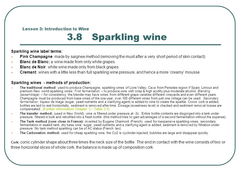Lesson 3: Introduction to Wine 3.8 Sparkling wine