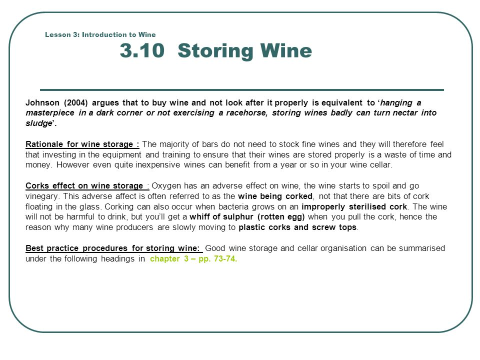 Lesson 3: Introduction to Wine 3.10 Storing Wine