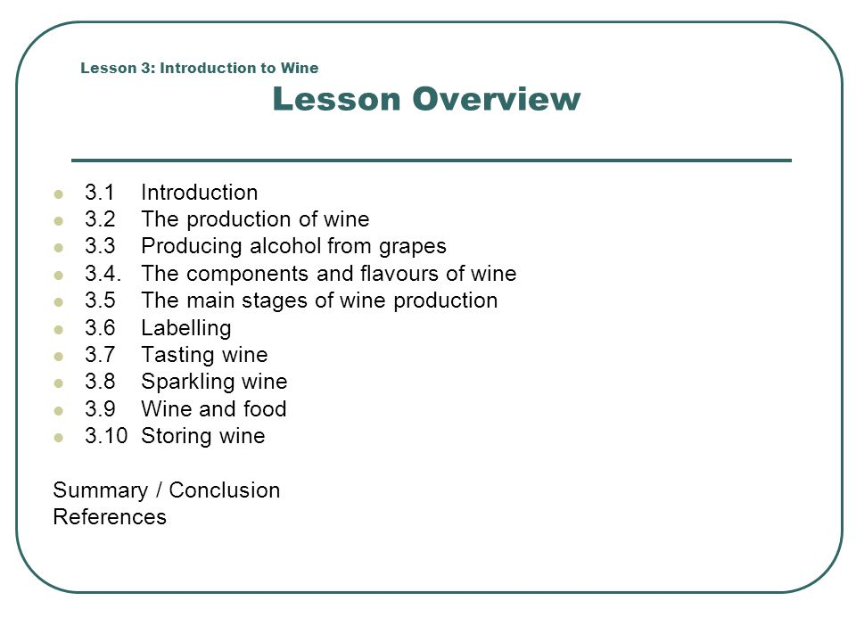 Lesson 3: Introduction to Wine Lesson Overview