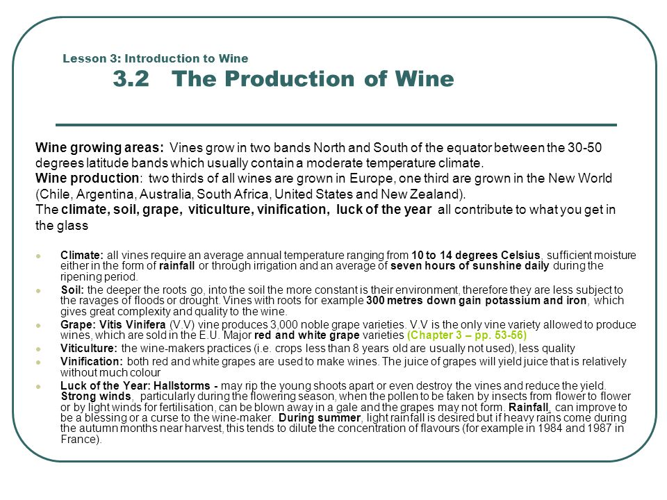 Lesson 3: Introduction to Wine 3.2 The Production of Wine
