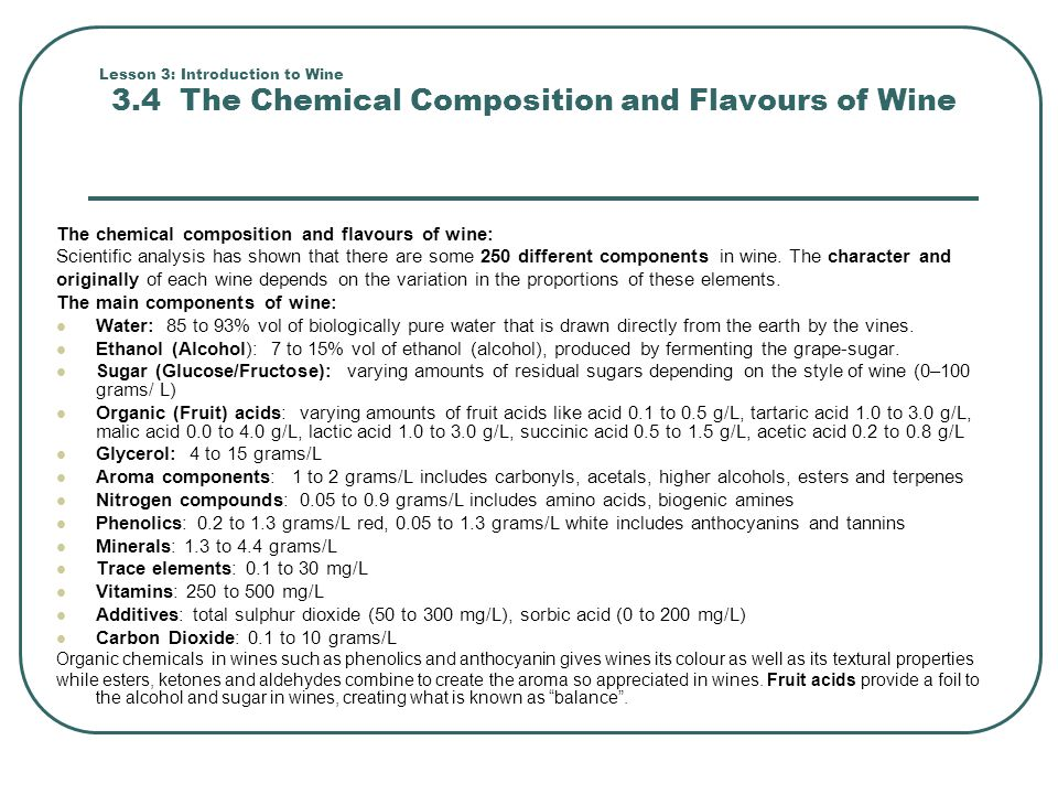 The chemical composition and flavours of wine: