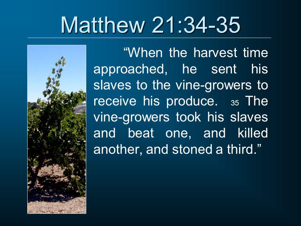 Matthew 21:34-35