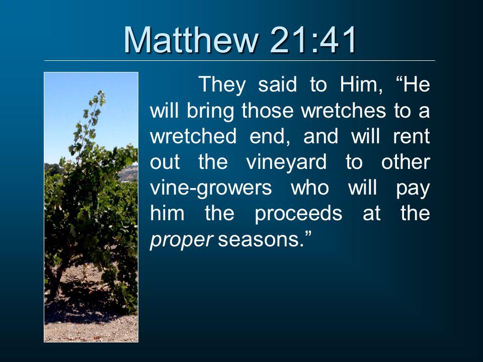 Matthew 21:41