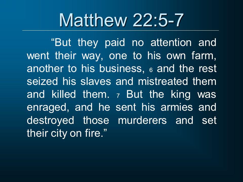 Matthew 22:5-7