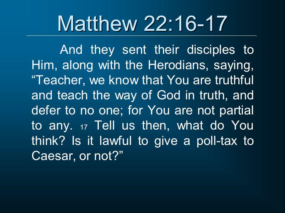 Matthew 22:16-17