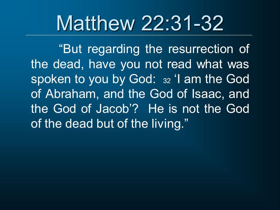 Matthew 22:31-32
