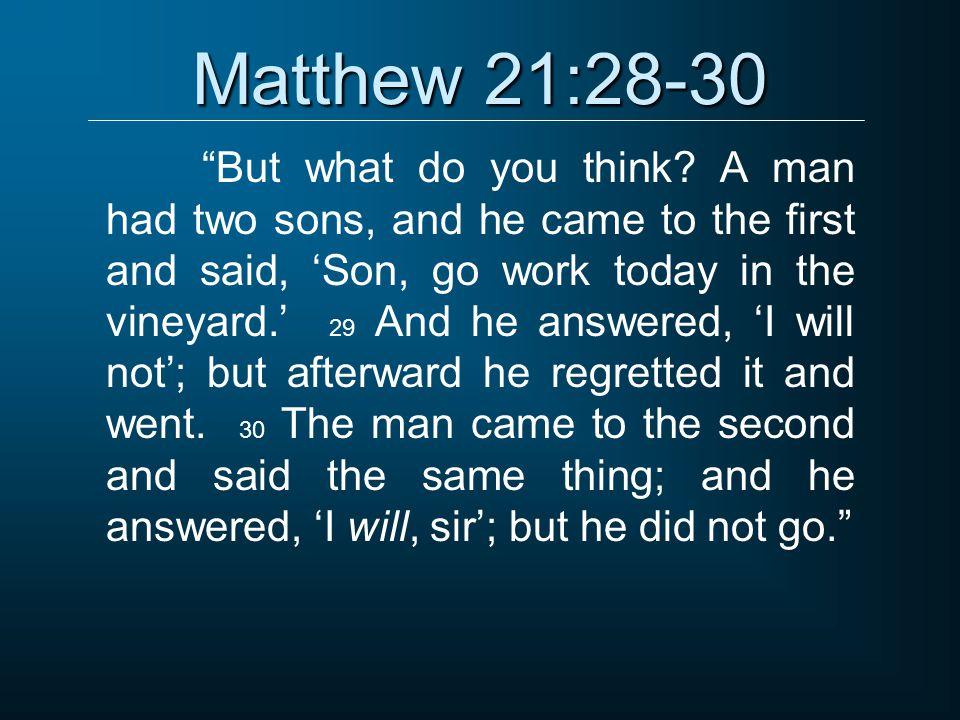Matthew 21:28-30