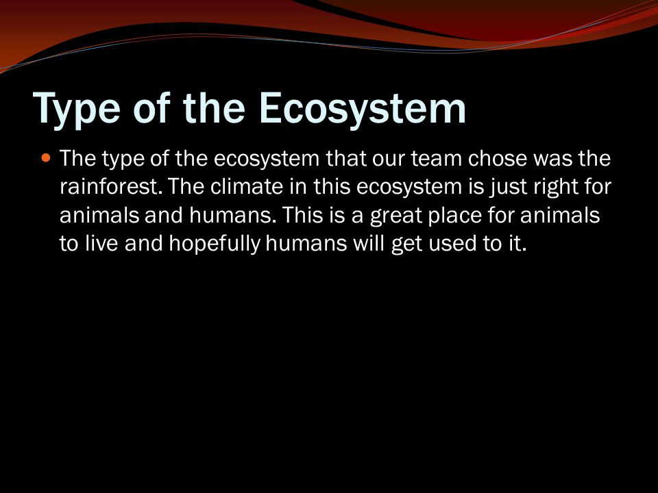 Type of the Ecosystem