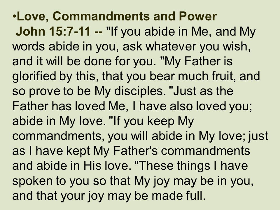 Love, Commandments and Power