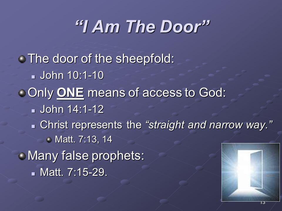I Am The Door The door of the sheepfold: