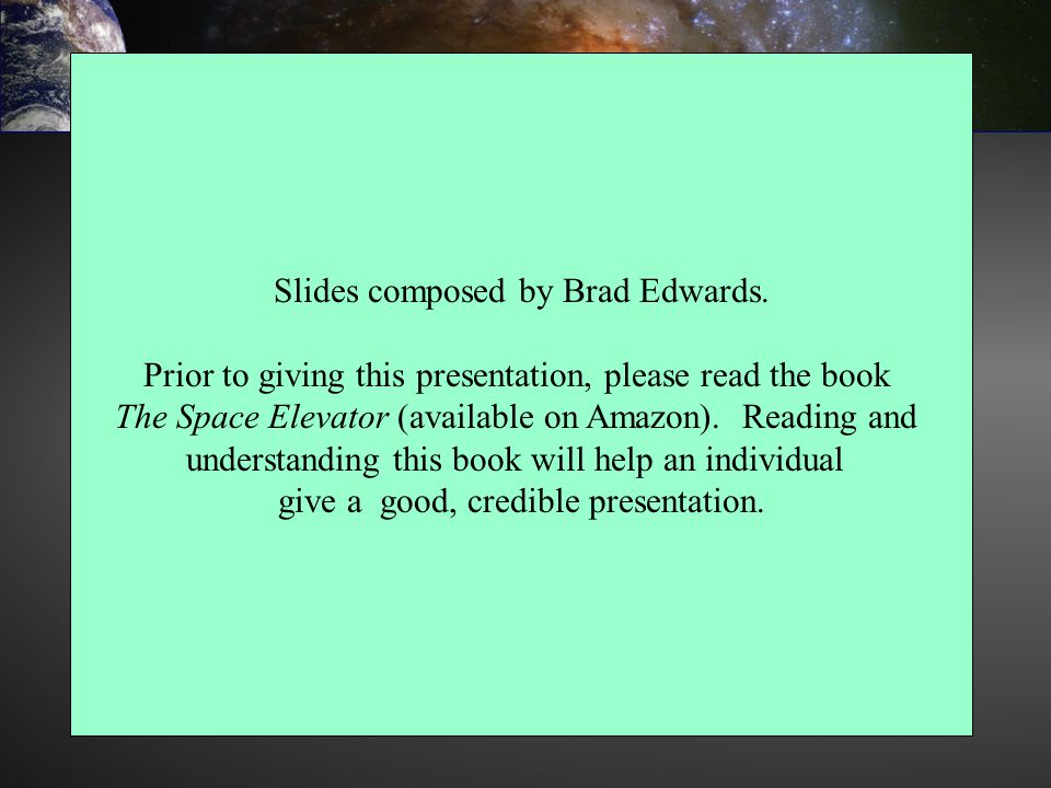 Slides composed by Brad Edwards.