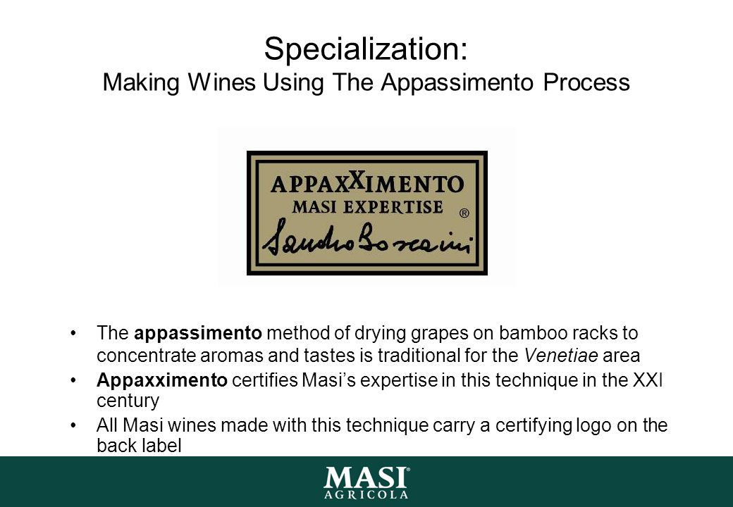 Specialization: Making Wines Using The Appassimento Process
