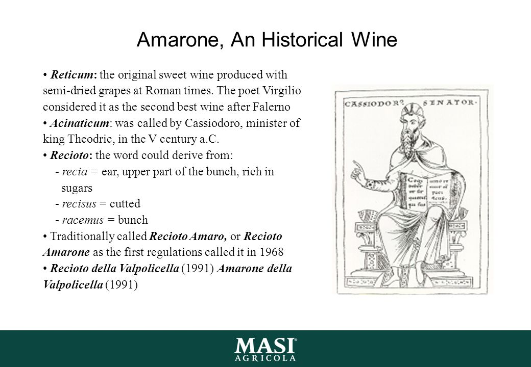 Amarone, An Historical Wine