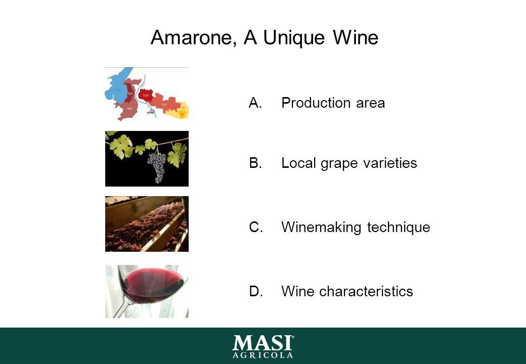 Amarone, A Unique Wine Production area Local grape varieties