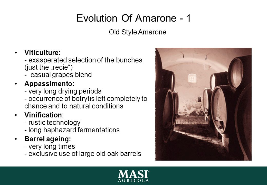 Evolution Of Amarone - 1 Old Style Amarone