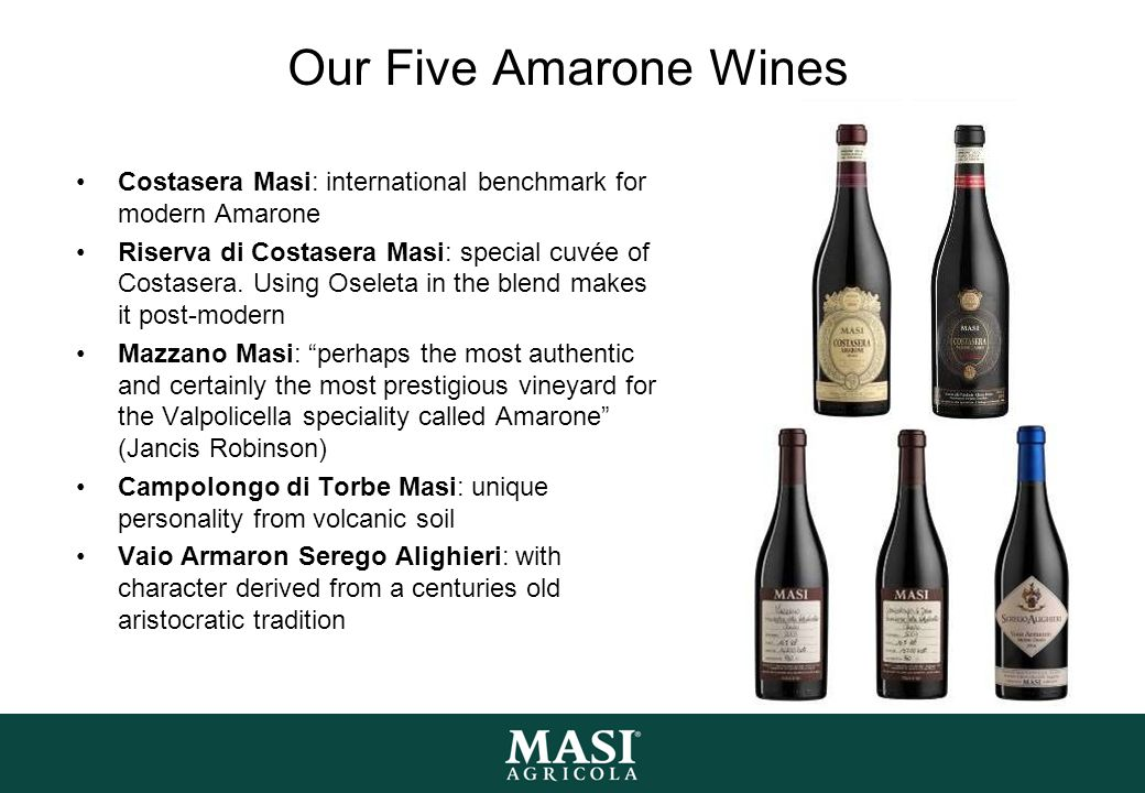 Our Five Amarone Wines Costasera Masi: international benchmark for modern Amarone.