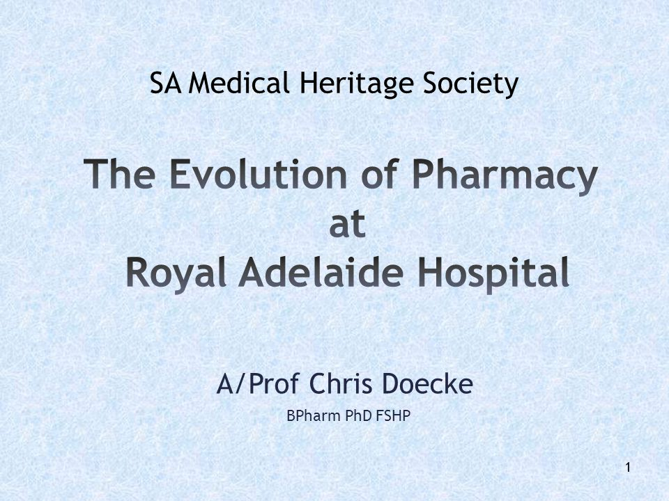 The Evolution of Pharmacy at Royal Adelaide Hospital
